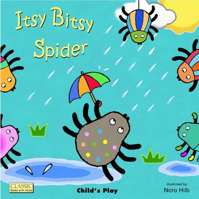 Itsy Bitsy Spider - Classic Books with Holes UK Soft Cover with CD (Board book)