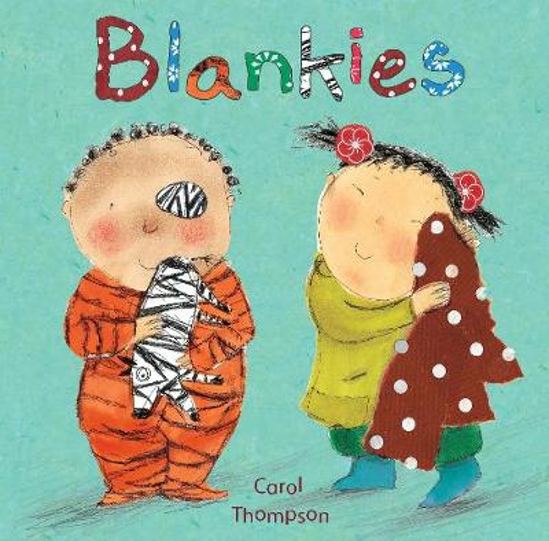 Blankies - Carol Thompson Board Books (Board book)