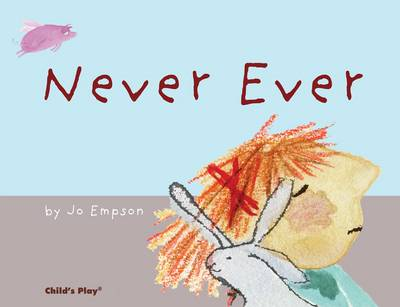 Never Ever - Child's Play Library (Paperback)