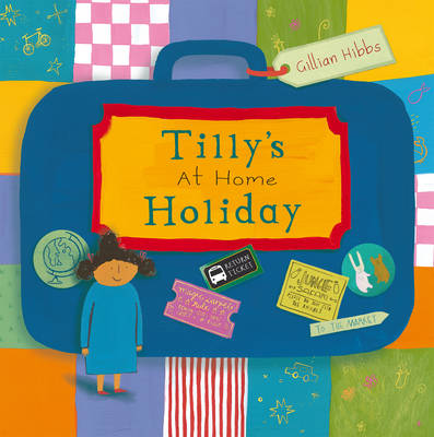Tilly's at home Holiday - Child's Play Library (Paperback)