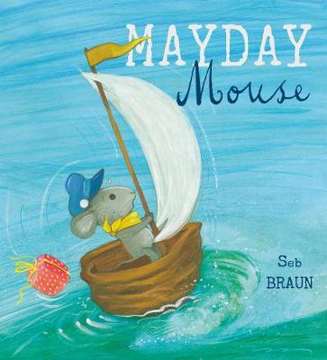 Mayday Mouse - Child's Play Library (Paperback)