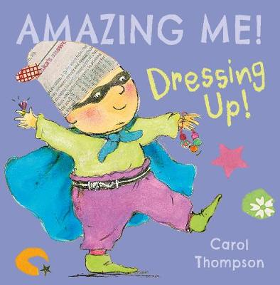 Dressing Up - Amazing Me! 4 (Board book)
