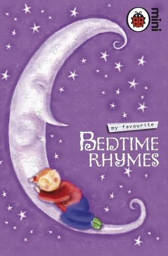 My Favourite Bedtime Rhymes (Hardback)