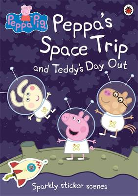 Peppa's Space Trip: Sparkly Sticker Scenes - Peppa Pig (Paperback)
