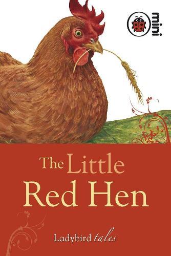 The Little Red Hen: Ladybird Tales (Hardback)