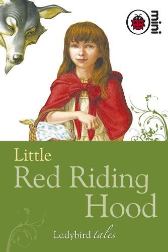 Little Red Riding Hood: Ladybird Tales (Hardback)
