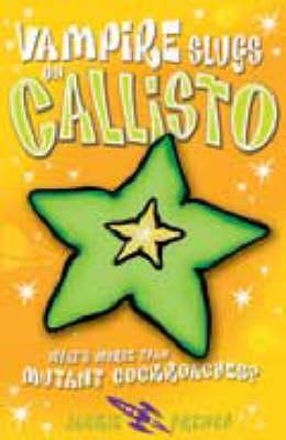 Vampire Slugs on Callisto (Paperback)
