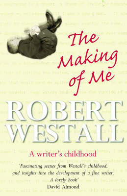 The Making of Me: A Writer's Childhood (Paperback)
