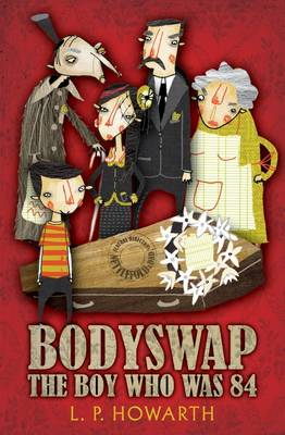 Bodyswap: The Boy Who Was 84 (Paperback)
