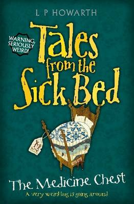Tales from a Sick Bed: Medicine Chest (Paperback)