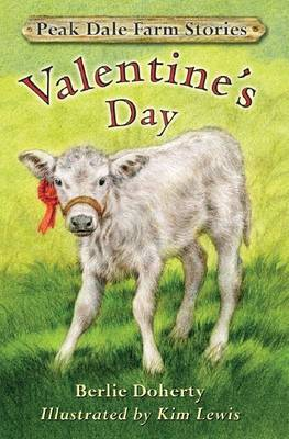 Peak Dale Farm Stories: Valentine's Day Bk. 2 (Paperback)