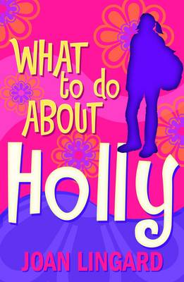 What to Do About Holly (Paperback)
