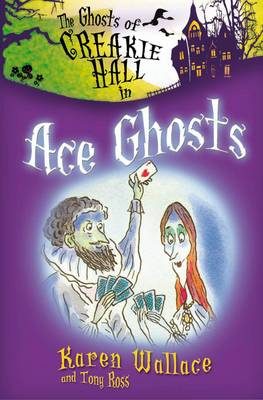 The Ghosts of Creakie Hall, Ace Ghosts (Paperback)