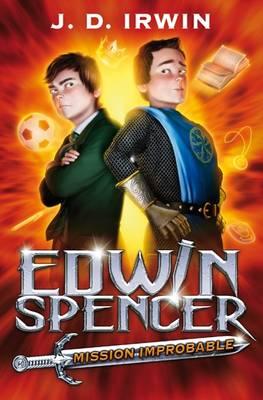 Edwin Spencer Mission Improbable (Paperback)