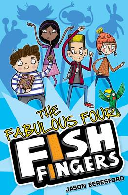 The Fabulous Four Fish Fingers (Paperback)