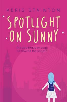 Spotlight on Sunny (a Reel Friends Story) (Paperback)