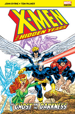 X-Men: The Hidden Years: The Ghost and the Darkness - Marvel Pocketbooks (Paperback)