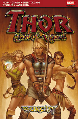 Thor: Son of Asgard: Worthy (Paperback)