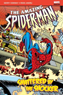 The Amazing Spider-Man: Shattered by the Shocker - Marvel Pocketbooks (Paperback)