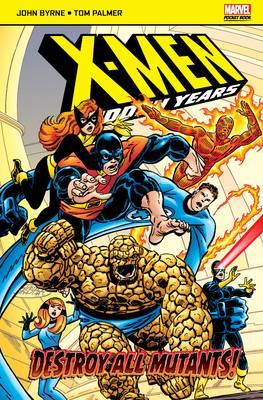 X-Men: The Hidden Years: Destroy All Mutants - Marvel Pocketbooks (Paperback)