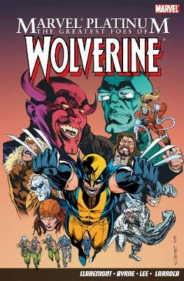 The Greatest Foes Of Wolverine (Paperback)