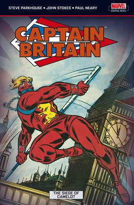 Captain Britain: Captain Britain Vol.4: The Siege Of Camelot Siege of Camelot v. 4 (Paperback)