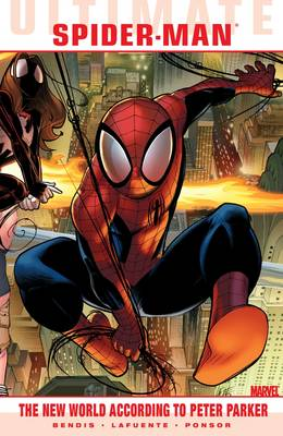 Ultimate Comics Spider-Man: Ultimate Comics: Spider-man New World According to Peter Parker (Paperback)