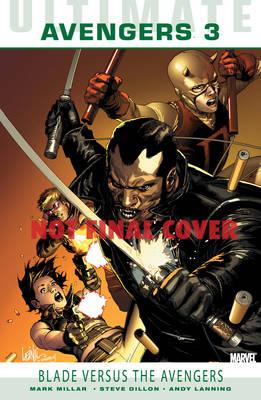 Ultimate Comics: Avengers Vol.3: Blade Versus The Avengers (Paperback)