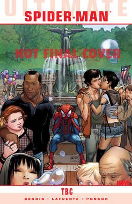 Ultimate Comics: Spider-man Vol.3: Death of Spider-Man: Prelude (Paperback)