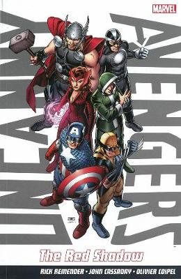 Uncanny Avengers: The Red Shadow (Paperback)