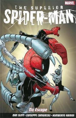 Superior Spider-man: No Escape (Paperback)