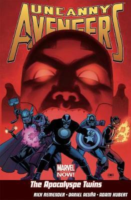 Uncanny Avengers Vol.2: The Apocalypse Twins (Paperback)