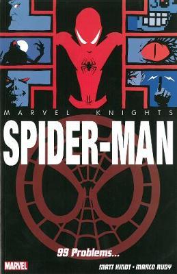 Marvel Knights: Spider-man: 99 Problems... (Paperback)