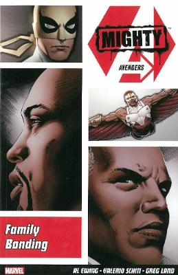 Mighty Avengers Vol. 2: Family Bonding (Paperback)
