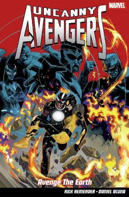 Uncanny Avengers Vol. 4: Avenge The Earth (Paperback)