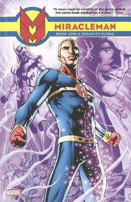 Miracleman Book One: A Dream Of Flying (Hardback)