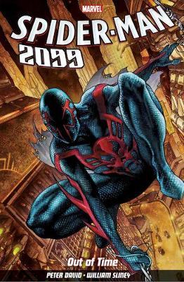 Spider-man 2099 Vol. 1: Out Of Time (Paperback)