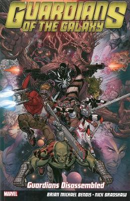 Guardians Of The Galaxy Vol. 3: Guardians Disassembled (Paperback)