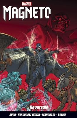 Magneto Vol. 2: Reversals (Paperback)