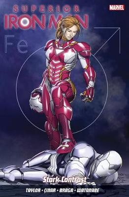 Superior Iron Man Vol. 2: Stark Contrast (Paperback)