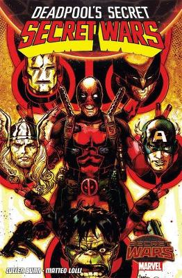 Deadpool's Secret Secret Wars (Paperback)