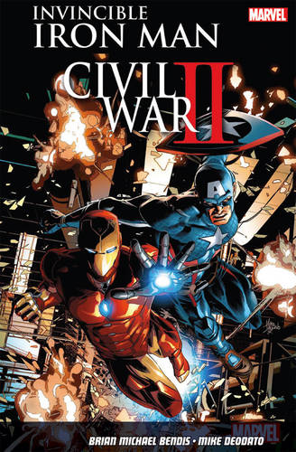 Invincible Iron Man Vol. 3: Civil War Ii (Paperback)