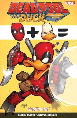 Deadpool The Duck (Paperback)