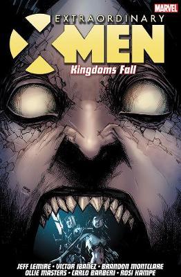 Extraordinary X-men Vol. 3: Kingdoms Fall (Paperback)
