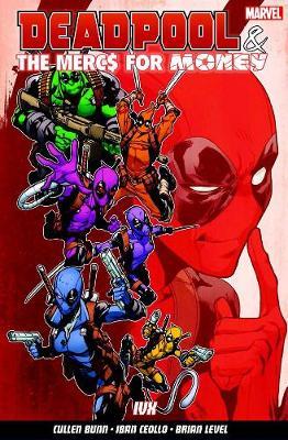 Deadpool & The Mercs For Money Vol. 2: Ivx (Paperback)
