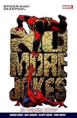 Spider-man/deadpool Vol. 4: Serious Business (Paperback)