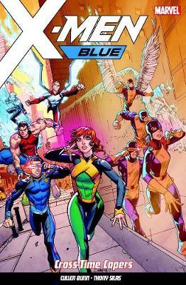 X-men Blue Vol. 3: Cross-time Capers (Paperback)