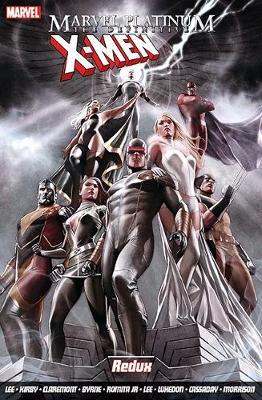 Marvel Platinum: The Definitive X-men Redux (Paperback)