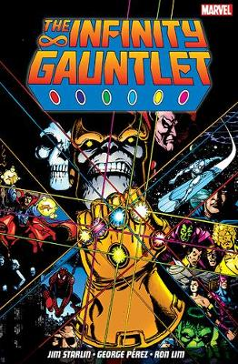 The Infinity Gauntlet (Paperback)