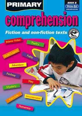 Primary Comprehension: Bk. B: Fiction and Nonfiction Texts (Paperback)